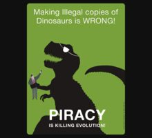 Piracy is Killing Evolution by Steve Campbell