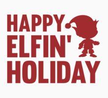 Happy Elfin' Holiday by DesignFactoryD