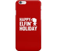 Happy Elfin' Holiday iPhone Case/Skin