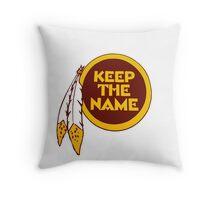 Redskins - Keep The Name Throw Pillow