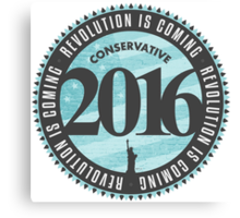 Conservative Revolution 2016 Canvas Print