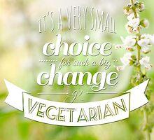 Go Vegetarian by jokerfotografia