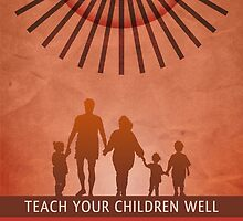 Teach Your Children Well by morningdance