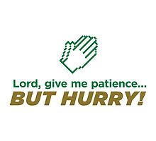 Lord give me patience... by artpolitic