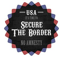 Secure The Border by morningdance