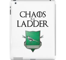 Chaos Is A Ladder - Game of Thrones iPad Case/Skin