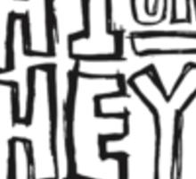 HI OR HEY RECORDS Sticker