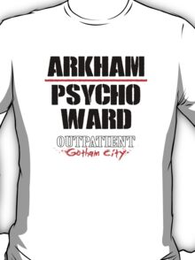 Arkham Psycho Ward - White T-Shirt