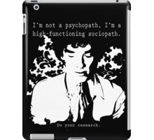 High-functioning Scociopath iPad Case/Skin