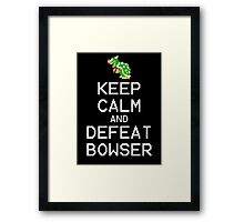 Keep Calm and Defeat Bowser Framed Print