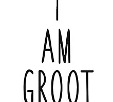 I Am GROOT by K Thomson