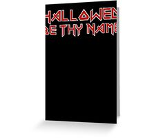 Hallowed Be Thy Name Greeting Card