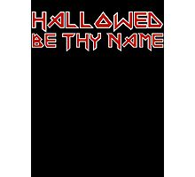 Hallowed Be Thy Name Photographic Print