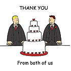 Thank you from both of us, two grooms. by KateTaylor