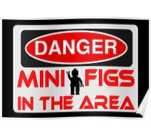 Danger Minifigs in the Area Sign Poster