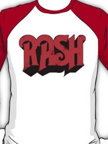 RASH RUSH Shirt T-Shirt
