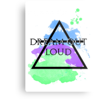 Dream Out Loud Watercolor Metal Print