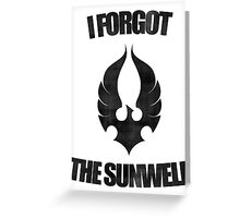 Remember the Sunwell Greeting Card