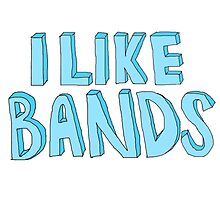 I Like Bands by rbx11