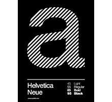 a .... Helvetica Neue Photographic Print