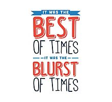 It was the best of times, it was the blurst of times... Photographic Print