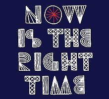 Now is the right time (white) by artemisd