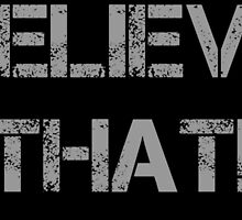 ROMAN REIGNS - BELIEVE THAT by REIGNS