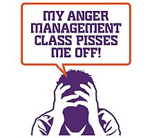 Anger Management Pisses Me Off by artpolitic