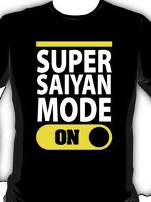 Super Saiyan Mode On T-Shirt
