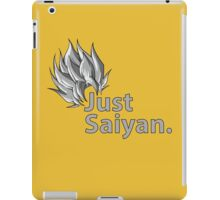 Just Saiyan iPad Case/Skin
