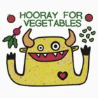 Hooray for Vegetables by fishcakes
