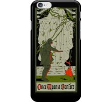 Once upon a bonfire iPhone Case/Skin