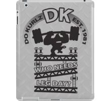 Who Needs Leg Day? iPad Case/Skin