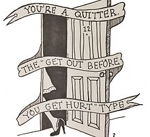 you're a quitter by clarityvibes