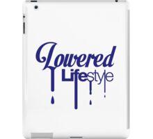 Lowered Lifestyle (2) iPad Case/Skin