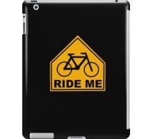 Ride Me iPad Case/Skin