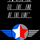 Till the End of the Line (white text) by Angrahius