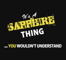 It's A SAPPHIRE thing, you wouldn't understand !! by satro