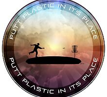 Putt Plastic In Its Place by perkinsdesigns