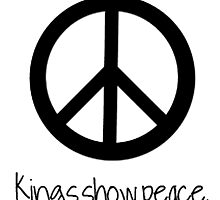 Kings show peace, not power by Radchopp