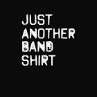Just another band shirt by 1DxShirtsXLove