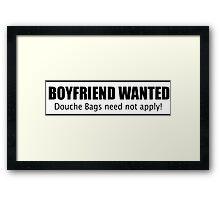 Boyfriend Wanted Framed Print