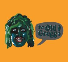 I'm Old Gregg! - The Mighty Boosh Characters by ptelling