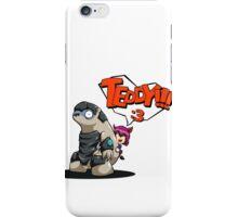 TEDDY!!! iPhone Case/Skin