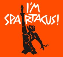 I'm Spartacus! by posty