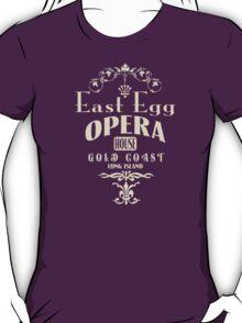 East Egg Opera House T-Shirt