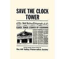 Back to the future - Save the clock tower ! Photographic Print