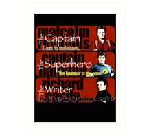The Captain, The Superhero, and The Writer Quotes Art Print