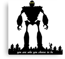 Iron Giant - Choose Who You are Canvas Print
