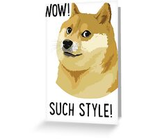 WOW! SUCH STYLE! Doge Meme T Shirts and More Greeting Card
